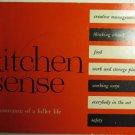 Kitchen Sense for Assurance of a Fuller Life