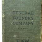 Central Foundry Company Catalogue and Price List