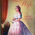 Mr. Lincoln's Wife by Anne Colver