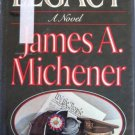 Legacy - A Novel by James A Michener