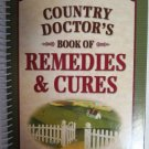 Country Doctor's Book of Remedies & Cures