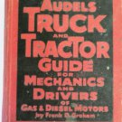 Audels Truck and Tractor Guide for Mechanics and Drivers 1951