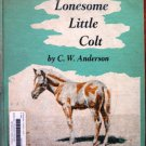 Lonesome Little Colt by CW Anderson