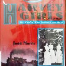 The Harvey Girls The Women that Civilized the West
