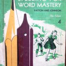Spelling for Word Mastery Patton and Johnson 4