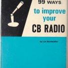 99 Ways to Improve Your CB Radio Len Buckwalter