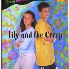 Lily and the Creep by Nancy Rue Young Women of Faith