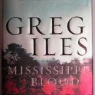 Mississippi Blood by Greg Iles First Edition