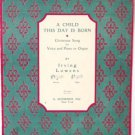 A Child This Day Is Born 1942 Sheet Music