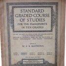 Standard Graded Course of Studies Pianoforte in Ten Grades 1918