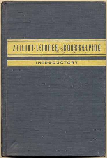 Vintage 40s Zelliot-Leidner Bookkeeping Introductory (HC) Vintage Textbook