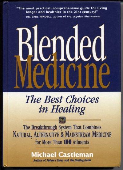 Blended Medicine (HC) Michael Castleman