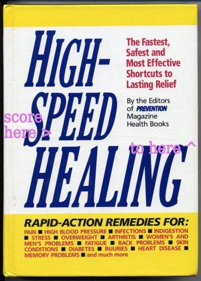 High-Speed Healing (HC) Editors Prevention Magazine Health Books