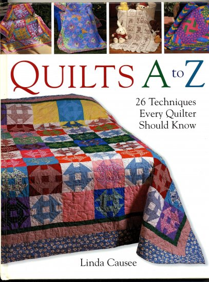 Quilts A to Z (HC) Linda Causee Quilting
