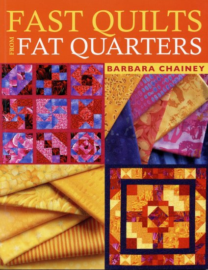 Fast Quilts From Fat Quarters (PB) Barbara Chainey Quilting
