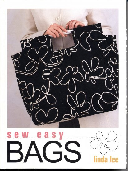 Sew Easy Bags (BOXED) Linda Lee 12 Step-by-Step Projects