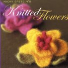 Knitted Flowers (HC) Nicky Epstein — Knitting Felting