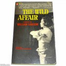 The Wild Affair by William Sansom  1961