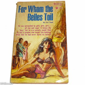 For Whom the Belles Toil by Carl Dodd 1966