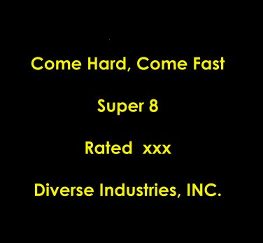 Come Hard, Come Fast S8 Super 8 Film Real by Diverse Industries
