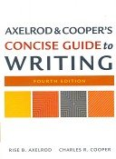Axelrod & Cooper's Concise Guide to Writing 4th Edition Paperback