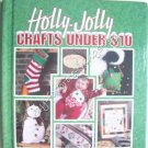 Holly-Jolly Crafts Under $10 Clever Crafter Series Craft Book