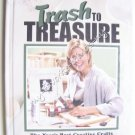 Trash to Treasure 6 Craft Book by Leisure Arts