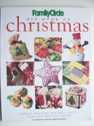 Family Circle Big Book of Christmas by Leisure Arts Publication