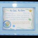 My Dad My Hero Certificate Ceramic Placque