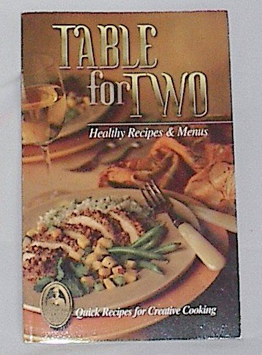 Table for Two Healthy Recipes & Menu's by Fran Chapman