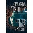 Deeper Than the Night Paperback by Amanda Ashley