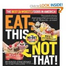 Eat This Not That! The Best (& Worst!) Foods in America!