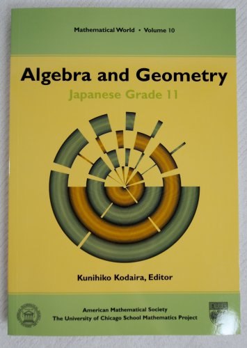 Algebra and Geometry: Japanese Grade 11 0821805819