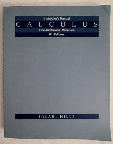 Instructor's Manual for Calculus One and Several Variables 6th edition 0471611972