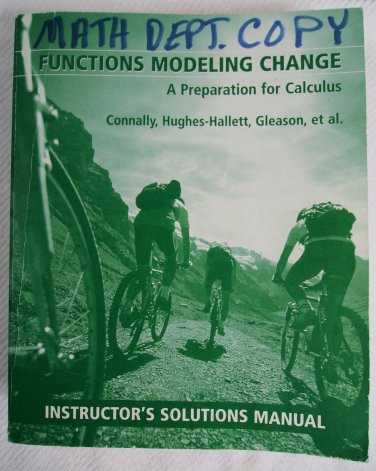 Functions Modeling Change A Preparation for Calculus 0471293938