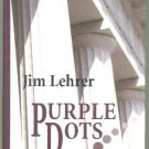 LARGE PRINT SUSPENSE Jim Lehrer - Purple Dots, ExLibr HC