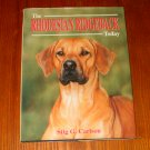 The Rhodesian Ridgeback Today