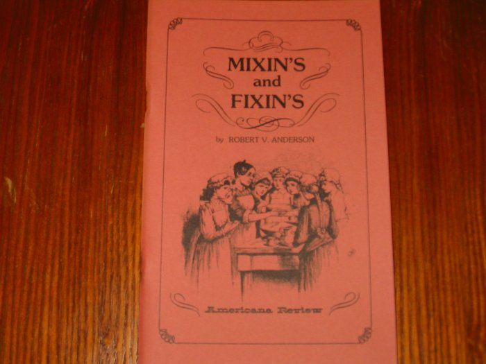 Mixin's and Fixin's