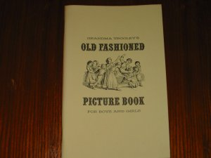 Grandma Trooley's Old Fashioned Picture Book