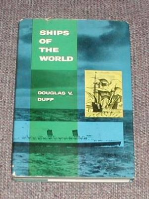 Ships of the world by Duff, Douglas V