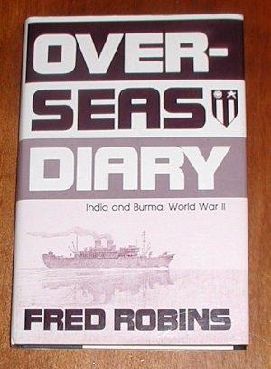 Overseas Diary: India and Burma, World War II
