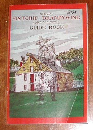 Official Historic Brandywine and Vicinity Guide Book