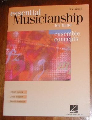 Essential Musicianship for Band Ensemble Concepts