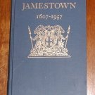 The 350th Anniversary of Jamestown, 1607-1957: Final Report to the President