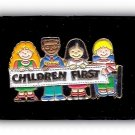 """Great """"Children First"""" Enameled 1 1/2"""" Pin"""