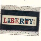 "Nessy Lynn's Patriotic ""Liberty!"" Cross Stitch Pattern"