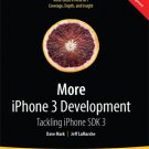 More iPhone 3 Development: Tackling iPhone SDK 3 (With Source Code)