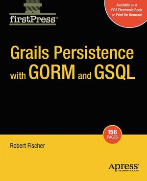 Grails Persistence with GORM and GSQL