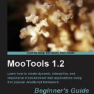 MooTools 1.2 Beginner's Guide (With Source Code)