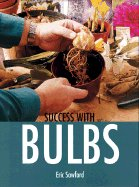 BOOK BOOKS GARDEN PLANT FLOWER BULBS SEEDS - SUCCESS WITH BULBS ERIC SAWFORD HOME DECOR